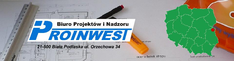 Biuro Projektów i Nadzoru PROINWEST Sp. z o.o.